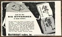 1958 Mastercraft Trailers Middletown CT Print Ad The Big Difference in Boat Trai