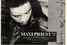 """21/9/91 Pgn24 MAXI PRIEST THE E.P ADVERT 7X10""""  JUST A LITTLE BIT LONGER - SEARC"""