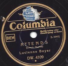 Lucienne Boyer :Attends  + Le plus joli reve