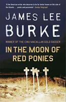 In The Moon of Red Ponies by James Lee Burke | Paperback Book | 9780753818855 |