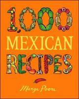1,000 Mexican Recipes [1,000 Recipes] Poore, Marge