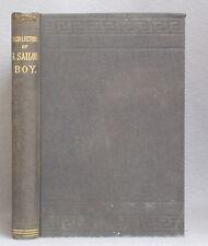 1886 RECOLLECTIONS OF A SAILOR BOY, CRUISE OF GUNBOAT LOUISIANA Stephen Blanding