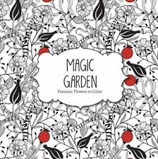 Magic Garden: Fantastic Flowers Coloring Book for Adults (Paperback or Softback)