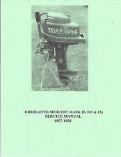 MERCURY MARK 10, 10a & 15a  Outboard Motor Manual 1957-1958