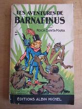 LES AVENTURES DE BARNAFINUS. EO 1936. Illus. RAY LAMBERT. ROCH SANTA-MARIA
