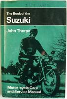 The Book of the SUZUKI PITMANS Motorcycle Owners Handbook - 1971