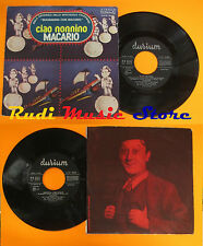LP 45 7'' MACARIO Ciao nonnino Indovina indovinello 1979 italy DURIUM cd mc dvd*