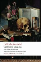 Collected Maxims and Other Reflections, Paperback by Rochefoucauld, Francois,...