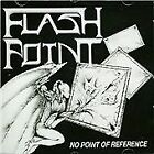 Flashpoint. Bitches Sin - No Point Of Re...