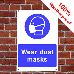 Health and safety waterproof sign or sticker for dusty areas