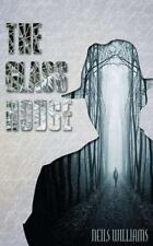 Glass Ser.: The Glass House : Special Edition by Neils Williams (2014,...