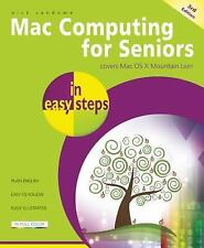 Mac Computing for Seniors in Easy Steps: Covers OS X Mountain Lion-ExLibrary