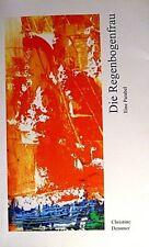 Die Regenbogenfrau - Eine Parabel von Christine Demmer