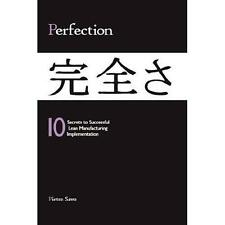 PERFECTION: 10 Secrets to Successful Lean Manufacturing Implementation by Pietro