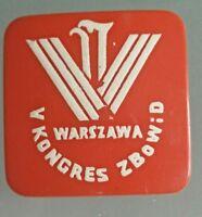 Badge de 1974, le V Congrès de l'Union des combattants pour la liberté .