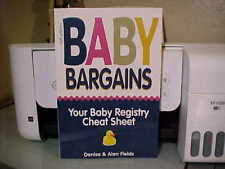 BEST Baby Bargains : Your Baby Registry Cheat Sheet, Paperback by Fields, Denise