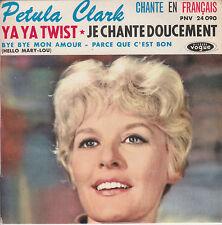 "7"" FRENCH EP 45 TOURS PETULA CLARK ""Ya Ya Twist / Je Chante Doucement +2"" 1961"