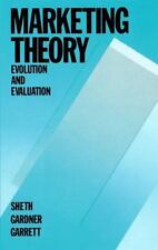Marketing Theory: Evolution and Evaluation by Sheth, Jagdish N., Gardner, David