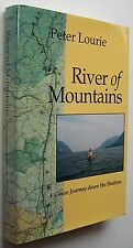 RIVER OF MOUNTAINS Peter Lourie HC DJ ILLUS 1995 1st Ed Canoe Journey Hudson -P1