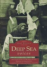 TEMPUS ORAL HISTORY SERIES DEEP SEA VOICES published 1999