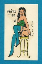 "VINTAGE ORIGINAL 1960 ""FRITZ AND ED"" CLUB SEXY BURLESQUE PINUP WATER DECAL ART"