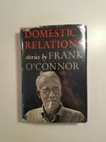 Domestic Relations by Frank O' Connor 1957 hcdj FIRST EDITION 2nd PRINT
