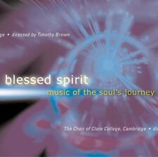 Timothy Brown (Leitung) - Blessed Spirit: Music of the Soul's Journey