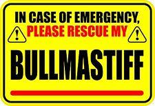 In Case Of Emergency Rescue My Bullmastiff Sticker