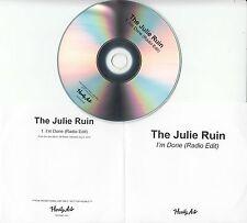 THE JULIE RUIN I'm Done 2016 1-track promo test CD Kathleen Hanna