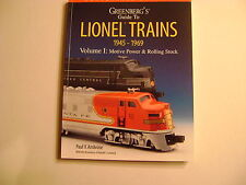 Greenberg's Guide To Lionel Trains 1945-1969 Vol.1: Motive Power & Rolling Stock