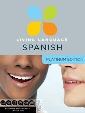 Living Language Spanish, Platinum Edition: Beginner to Advanced [With 3 Book(s)