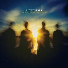 Light Years - I'll See You When I See You (NEW CD)