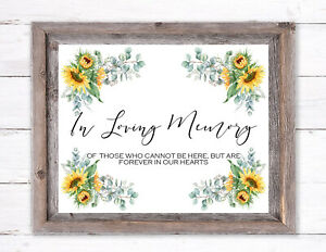 In Loving Memory Wedding/Sunflowers/Rustic/ Style  sign  8''x 10''