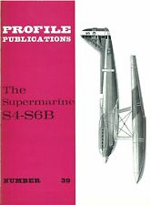SUPERMARINE S4-S6B: PROFILE #39/ 6 ADDED PAGES + A3 G.A./ NEW PRINT FACSIMILE ED