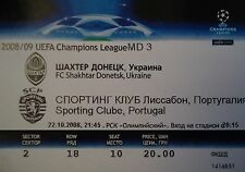 TICKET UEFA CL 2008/09 Schachtar Donezk - Sporting Clube Portugal