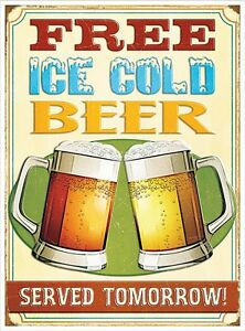 Free Ice Cold Beer funny metal sign 410mm x 300mm (rh) REDUCED