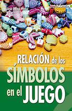 RELACION DE LOS SIMBOLOS EN EL JUEGO. ENVÍO URGENTE (ESPAÑA)