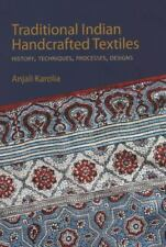 Traditional Indian Handcrafted Textile Vols I & II: History, Techniques, Process