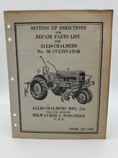 Allis Chalmers Repair Parts List No. 56 Cultivator Set Up Directions 19-2685DO