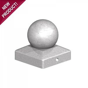 """100mm Galvanised Metal Round Ball Fence Finial Post Caps - For 4"""" Posts"""