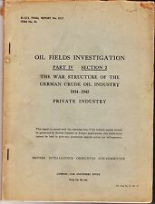 Oil Fields Investigation Part IV Sect.2 War Structure German Oil Industry WWII