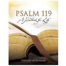 Psalm 119, a Handbook for Life (Paperback or Softback)