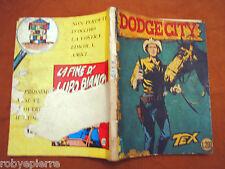 TEX GIGANTE 18 Araldo L 200 agosto 1965 DODGE CITY senza continua Bonelli lire