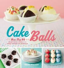 Cake Balls: More Than 60 Delectable and Whimsical Sweet Spheres of Goodness, , V
