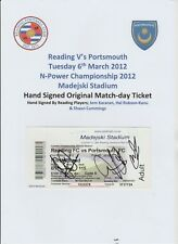 READING V PORTSMOUTH 2012 MATCHDAY TICKET AUTOGRAPHED 3 X SIGNATURES