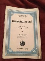 1947 VERY RARE Piotr Tchaikovsky Life & Creativity Russian Soviet Book