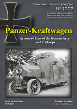 TANKOGRAD 1007 PANZER-KRAFTWAGEN ARMOURED CARS OF THE GERMAN ARMY AND FREIKORPS