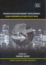 Privatizzazione e lo sviluppo del mercato: MOVIMENTI GLOBALI nella politica pubblica idee (
