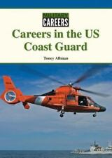 Careers in the US Coast Guard by Toney Allman (2016, Hardcover)