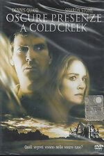 Dvd **OSCURE PRESENZE A COLD CREEK** con Dennis Quaid Sharon Stone nuovo 2003